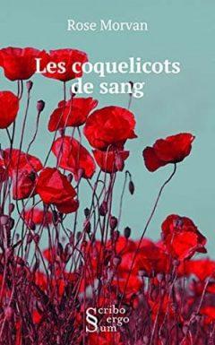 Rose Morvan - Les coquelicots de sang