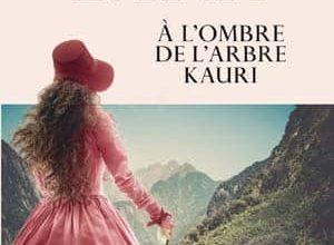 Sarah Lark - À l'ombre de l'arbre Kauri