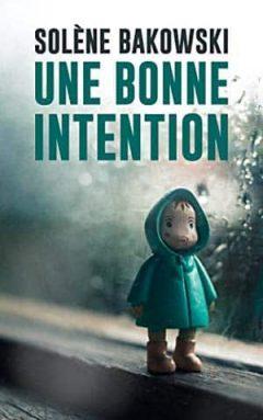 Solène Bakowski - Une bonne intention