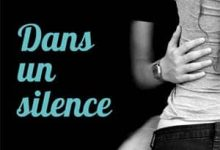 Photo de Abbi Glines – Dans un silence [The Field Party t.1] (2017)