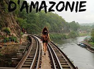 Alice Keegan - La Fille d'Amazonie