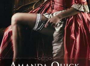Amanda Quick - Les ladies de Lantern Street, Tome 1