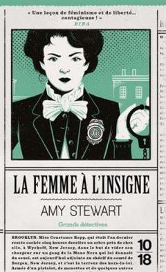 Amy Stewart - La femme à l'insigne