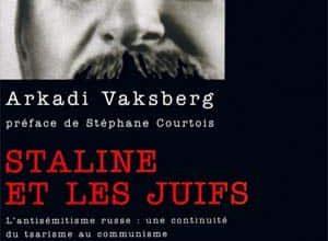 Arkady Vaksberg - Staline et les Juifs