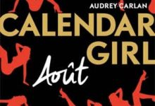 Photo de Audrey Carlan – Calendar Girl – Août (2017)