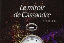 Photo de Bernard Werber – Le miroir de Cassandre