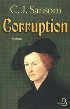 C.J. Sansom - Corruption