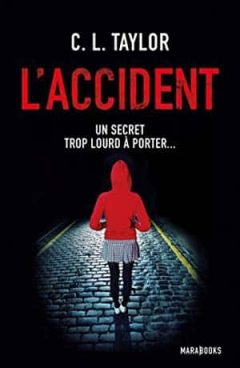 Cally L. Taylor - L'accident