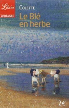 Colette - Le blé en herbe