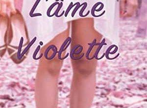 Dominique Séné - L'Ame violette