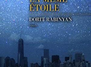 Dorit Rabinyan - Sous la même étoile
