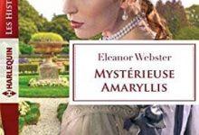 Photo de Eleanor Webster – Mystérieuse Amaryllis (2017)