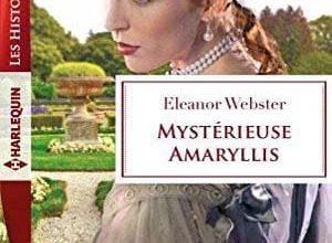 Eleanor Webster - Mystérieuse Amaryllis