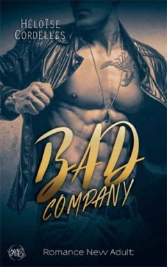 Héloïse Cordelles - Bad Company