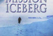James Rollins - Mission iceberg