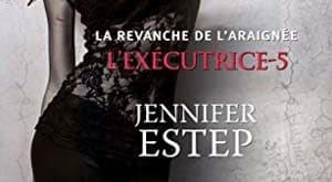 Jennifer Estep - L'exécutrice, Tome 5