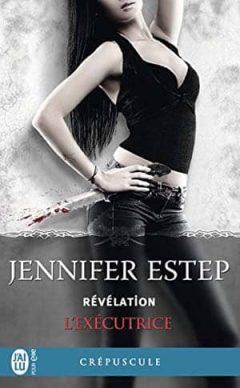 Jennifer Estep - L'exécutrice, Tome 6