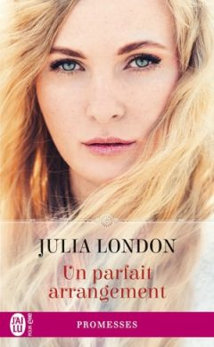 Julia London - Un parfait arrangement