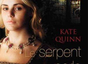 Kate Quinn - Le Serpent et la perle