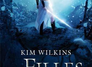 Photo of Kim Wilkins – Les Filles de l'orage – Tome 1