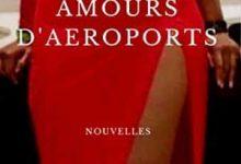Lilly Rose Agnouret - Amours d'Aéroports