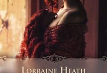 Photo de Lorraine Heath – Les vauriens de Havisham, Tome 1 (2017)