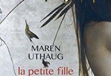 Maren Uthaug - La petite fille et le monde secret