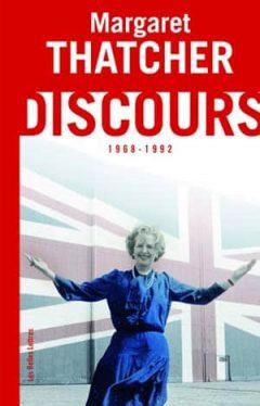 Margaret Thatcher - Discours (1968-1992)