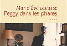 Marie-Ève Lacasse - Peggy dans les phares