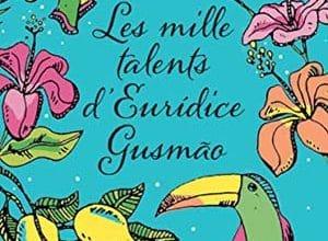 Martha Batalha - Les Mille Talents d'Eurídice Gusmão