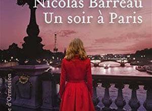 Photo of Nicolas Barreau – Un soir à Paris (2017)