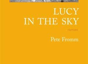 Pete Fromm - Lucy in the sky