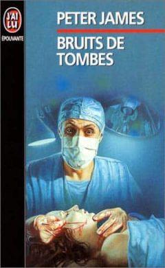 Peter James - Bruits de tombes