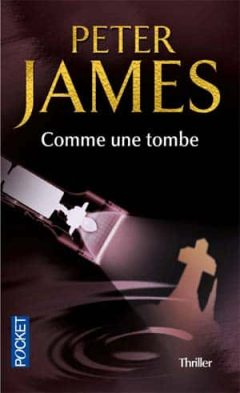 Peter James - Comme une tombe [Roy Grace t.1]