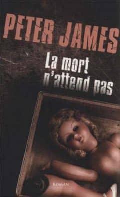 Peter James - La mort n'attend pas