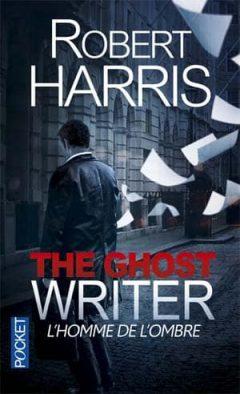 Robert Harris - L'homme de l'ombre