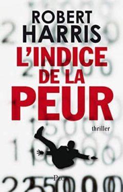 Robert Harris - L'indice de la peur