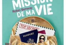 Photo de Robin Benway – La pire mission de ma vie