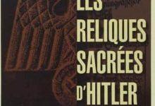 Sidney Kirkpatrick - Les Reliques sacrées d'Hitler