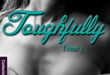 Sonia Eska - London Thrills, Tome 3 - Toughfully
