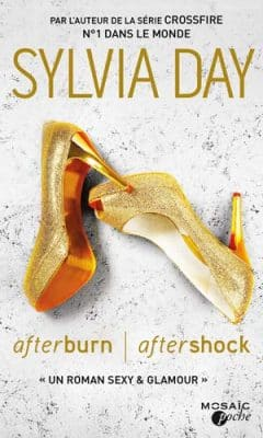 Sylvia Day - Afterburn - Aftershock, Tome 1