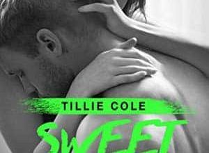 Tillie Cole - Sweet Home, Tome 2