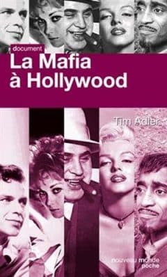 Tim Adler - La mafia à Hollywood