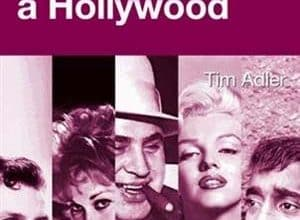 Photo of Tim Adler – La mafia à Hollywood