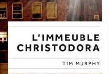Tim Murphy - L'Immeuble Christodora