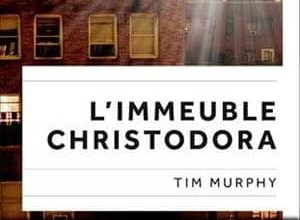 Tim Murphy - L'Immeuble Christodora