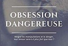 Virginie Didier - Obsession Dangereuse, Tome 1