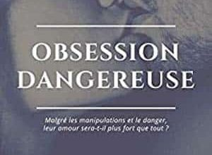 Photo of Virginie Didier – Obsession Dangereuse, Tome 1 (2017)