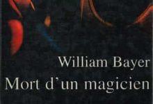 Photo de William Bayer – Mort d'un magicien