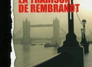 Alex Connor - La Trahison de Rembrandt